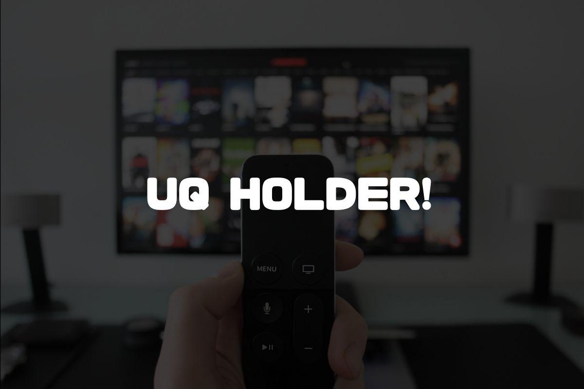 アニメ UQ HOLDER! 続編