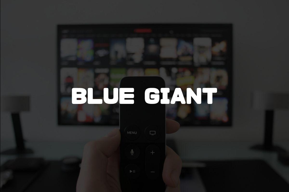 BLUE GIANT アニメ化